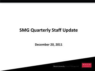 SMG Quarterly Staff Update