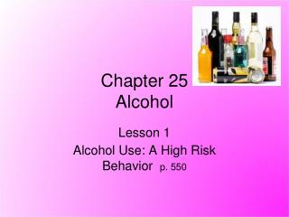 Chapter 25 Alcohol