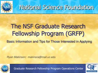 The NSF Graduate Research Fellowship Program (GRFP)