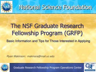 The NSF Graduate Research Fellowship Program (GRFP)