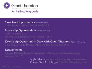 Associate Opportunities  (Recruit in the Fall) Audit– Phoenix office to start in the Fall 2013 Internship Opportunities