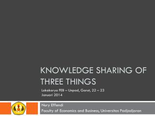 Knowledge sharing of three things