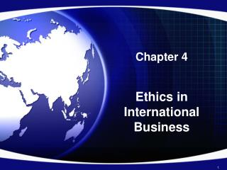 Chapter 4 Ethics in International Business