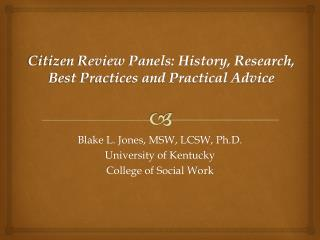 Citizen Review Panels: History, Research, Best Practices and Practical Advice