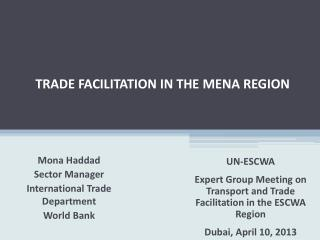 TRADE FACILITATION IN THE MENA REGION