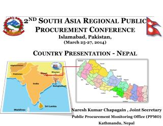 2 nd  South Asia Regional Public Procurement Conference Islamabad, Pakistan,  (March 25-27, 2014) Country Presentation