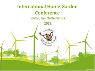 International Home Garden  Conference