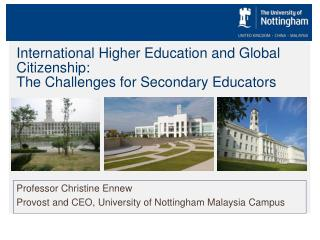 International Higher Education and Global Citizenship: The Challenges for Secondary  Educators