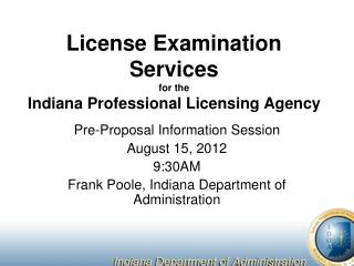 License Examination Services for the Indiana Professional Licensing Agency