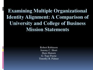 Examining  Multiple  Organizational  Identity Alignment:  A Comparison  of University and College of Business Mission S