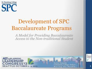 Development of SPC Baccalaureate Programs