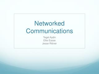 Networked Communications
