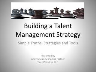 Building a Talent Management Strategy
