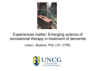 Linda L. Buettner, PhD, LRT, CTRS