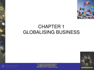 CHAPTER 1 GLOBALISING BUSINESS