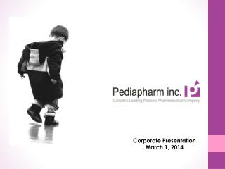 Corporate  Presentation March 1, 2014