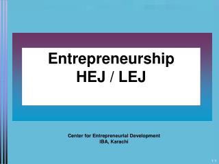 Entrepreneurship HEJ / LEJ
