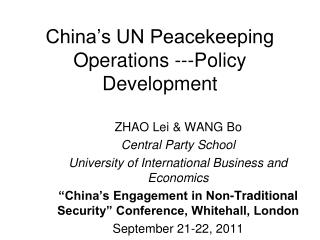 China's UN Peacekeeping Operations ---Policy Development