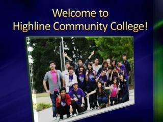 Welcome to  Highline Community College!