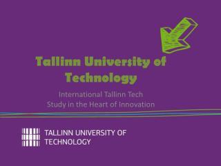 International Tallinn  Tech Study in the Heart of Innovation
