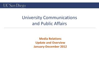 Media Relations Update and Overview January-December 2012