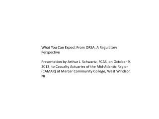 What You Can Expect From ORSA, A Regulatory  Perspective