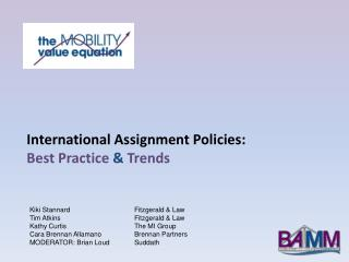 International  Assignment Policies:  Best  Practice  & Trends