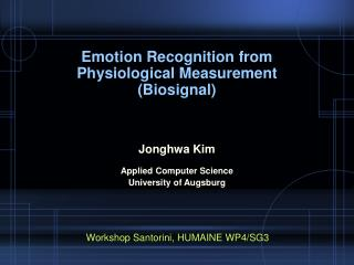 Emotion Recognition from Physiological Measurement Biosignal