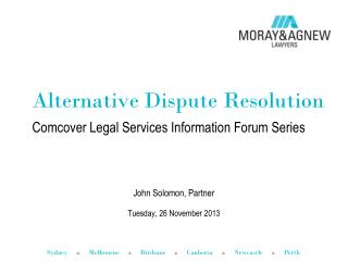 Alternative Dispute Resolution C omcover Legal Services Information Forum Series