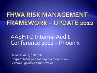FHWA Risk Management Framework – Update 2012
