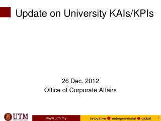 Update on University KAIs/KPIs