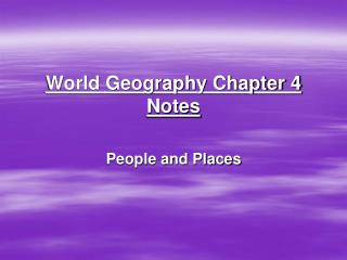 World Geography Chapter 4 Notes