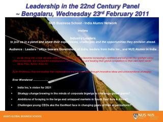 Leadership in the 22nd Century Panel ~  Bengalaru , Wednesday 23 rd  February 2011