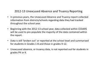 2012-13 Unexcused Absence and Truancy Reporting