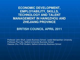 ECONOMIC DEVELOPMENT , EMPLOYABILITY , SKILLS , TECHNOLOGY  AND TALENT MANAGEMENT IN HANGZHOU AND ZHEJIANG  PROVINCE BR