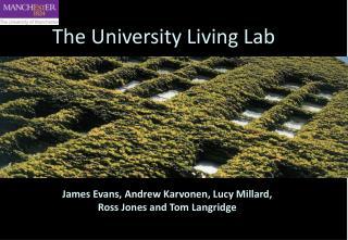 The University Living Lab