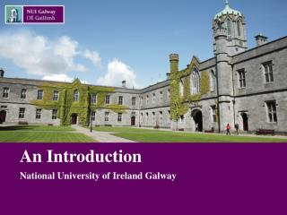 An Introduction National University of Ireland Galway