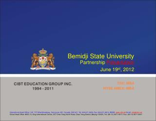 Bemidji State University  Partnership  Presentation June 19 st , 2012