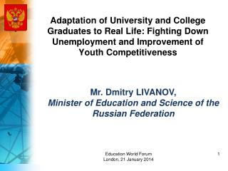Adaptation of University and College Graduates to Real Life :  Fighting Down Unemployment and Improvement of Youth Comp