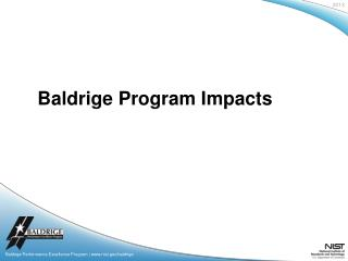 Baldrige Performance Excellence Program |  www.nist.gov / baldrige
