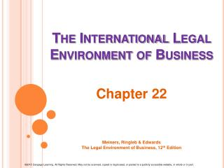 The International Legal Environment of Business