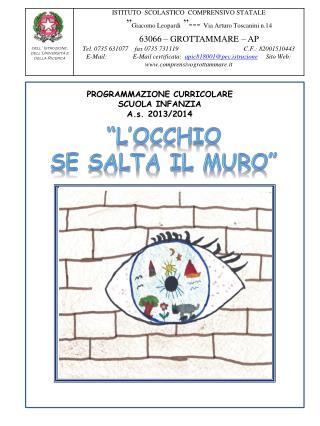 PROGRAMMAZIONE CURRICOLARE  SCUOLA INFANZIA A.s.  2013/2014