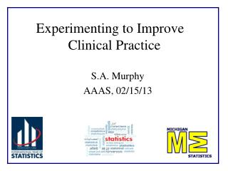 Experimenting to Improve  Clinical Practice