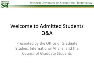 Welcome to Admitted Students Q&A