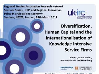 Diversification,  Human Capital and the Internationalisation of Knowledge Intensive Service Firms