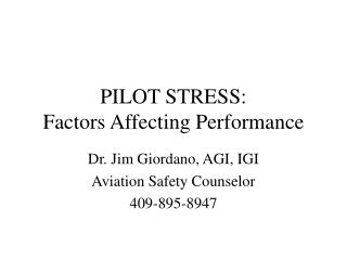 PILOT STRESS: Factors Affecting Performance