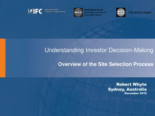 Understanding Investor Decision-Making Overview of the Site Selection Process