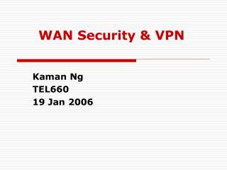 WAN Security  VPN