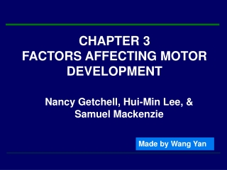 Factors Affecting Motor Development