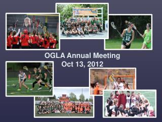 OGLA Annual Meeting Oct 13, 2012
